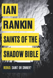 Saints of the Shadow Bible Ian Rankin