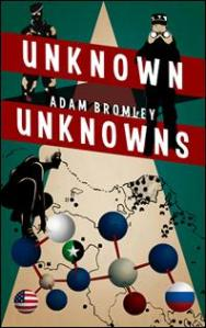 Unknown Unknowns Adam Bromley